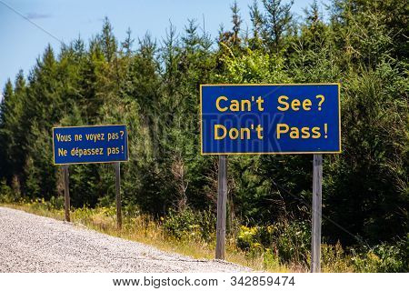 French And English Information Road Blue Signs, You Cannot See, Do Not Overtake, Canadian Rural Coun