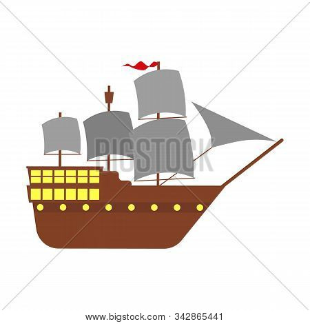 Sailing Ship On A White Background. Flat Illustration Of A Galleon Ship. Columbus Day Design For Yac