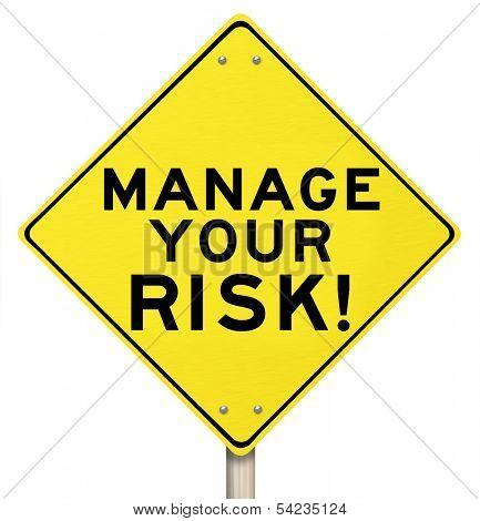 Manage Your Risk Management Warning Sign