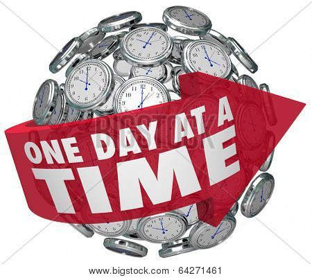 One Day at a Time Clocks Words Arrow Sphere Patience Progress