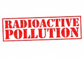 RADIOACTIVE POLLUTION red Rubber Stamp over a white background. poster