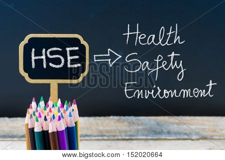 Business Acronym Hse Health Safety Environment Written With Chalk On Wooden Mini Blackboard Labels
