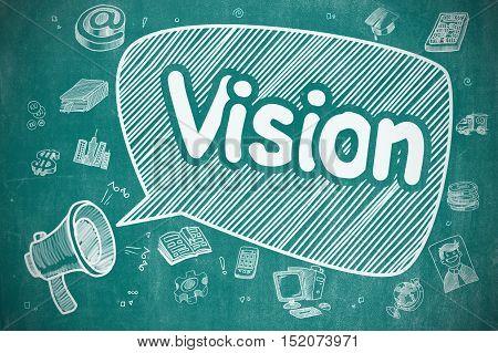 Vision on Speech Bubble. Doodle Illustration of Shrieking Megaphone. Advertising Concept. Speech Bubble with Phrase Vision Doodle. Illustration on Blue Chalkboard. Advertising Concept.