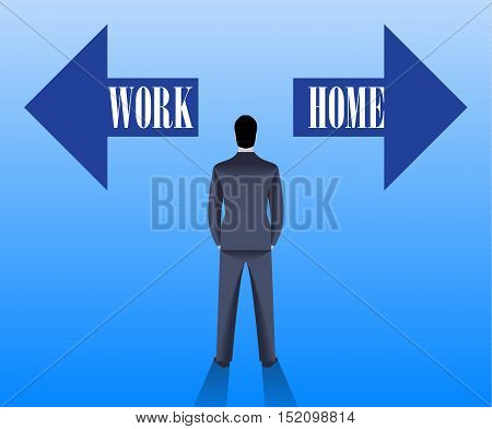 Work life balance business concept. Confident businessman in business suit stands before HOME and WORK arrows pointing in opposite directions and have to pick one. Vector illustration.
