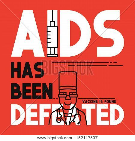 AIDS has been defeated. Medical concept flat banner. AIDS vaccine. Medical Breakthrough vaccine is found.