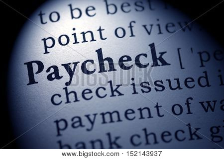 Fake Dictionary Dictionary definition of the word paycheck.