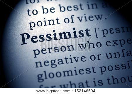 Fake Dictionary Dictionary definition of the word pessimist.