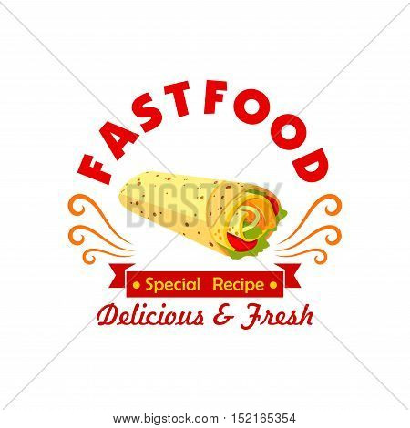 Mexican fast food burrito symbol of tortilla roll with meat and fresh pepper, tomato and bean vegetables, adorned by ribbon banner with text Special Recipe