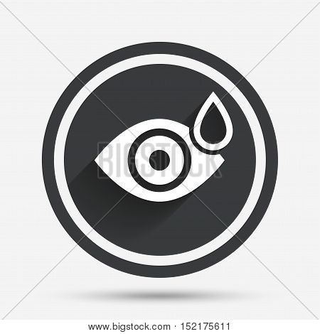 Eye with water drop sign icon. Drip into the eyes symbol. Circle flat button with shadow and border. Vector
