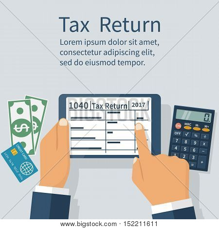 Man fills out a tax return on the tablet. Calculator money and credit card on the background. Form 1040. Payment of taxes. Modern technologies. Vector illustration flat design.