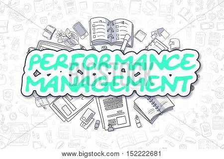 Business Illustration of Performance Management. Doodle Green Text Hand Drawn Cartoon Design Elements. Performance Management Concept.