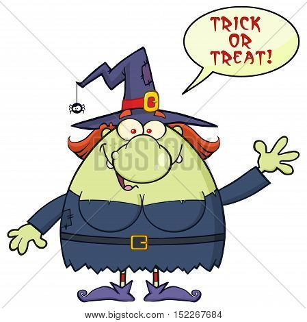 Ugly Witch Cartoon Mascot Character Waving With Speech Bubble And Text Trick Or Treat. Illustration Isolated On White Background