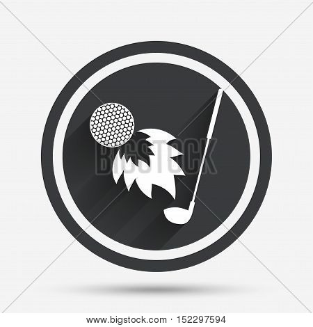 Golf fireball with club sign icon. Sport symbol. Circle flat button with shadow and border. Vector