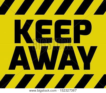 Keep Away Sign