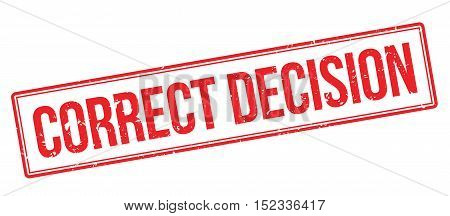 Correct Decision Rubber Stamp