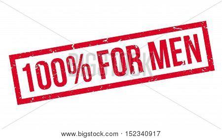 100 Percent For Men Rubber Stamp
