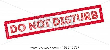 Do Not Disturb Rubber Stamp