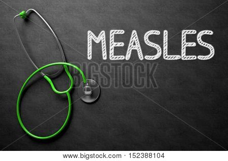 Medical Concept: Measles on Black Chalkboard. Medical Concept: Black Chalkboard with Measles. 3D Rendering.
