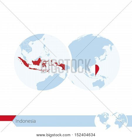 Indonesia On World Globe With Flag And Regional Map Of Indonesia.