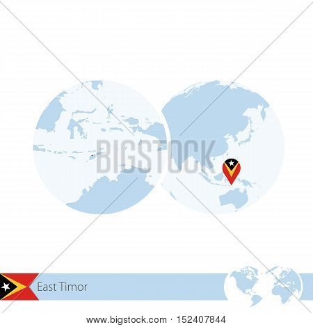 East Timor On World Globe With Flag And Regional Map Of East Timor.