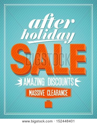 After holiday sale,amazing discounts design in retro style, rasterized version