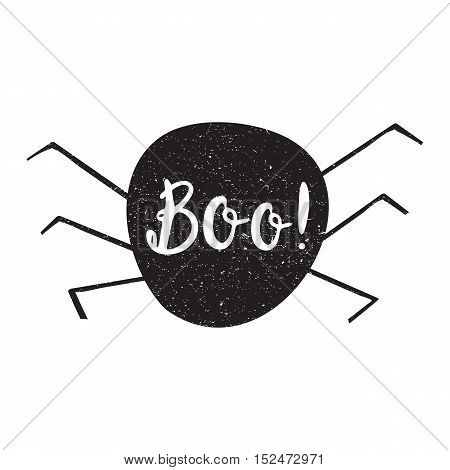 Halloween overlays label with quotes inside on textured black spider boo, vector background. modern brush calligraphy and hand drawn lettering. Use halloween cards, covers, tags, icons set and more.