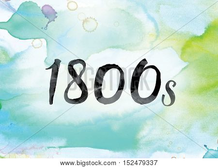1800S Colorful Watercolor And Ink Word Art