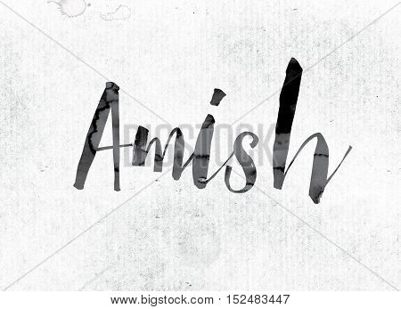 Amish Concept Painted In Ink