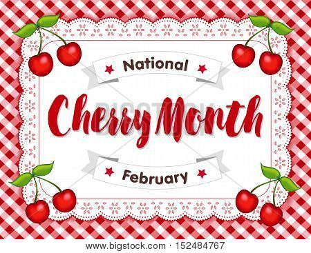 Cherry Month, celebrated each February in USA, juicy fruits isolated on white eyelet lace doily place mat on red gingham check background.