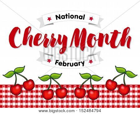 Cherry Month, celebrated each February in USA, juicy fruits on red gingham check tablecloth background.
