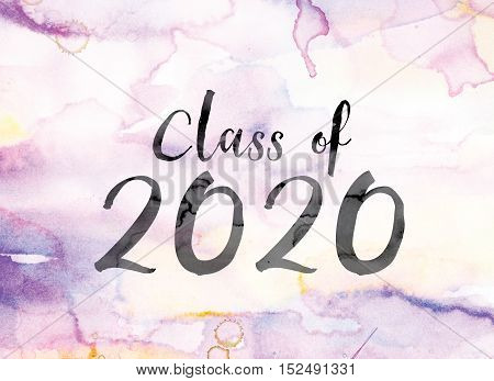 Class Of 2020 Colorful Watercolor And Ink Word Art