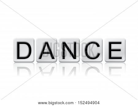 Dance Isolated Tiled Letters Concept And Theme