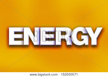 Energy Concept Colorful Word Art