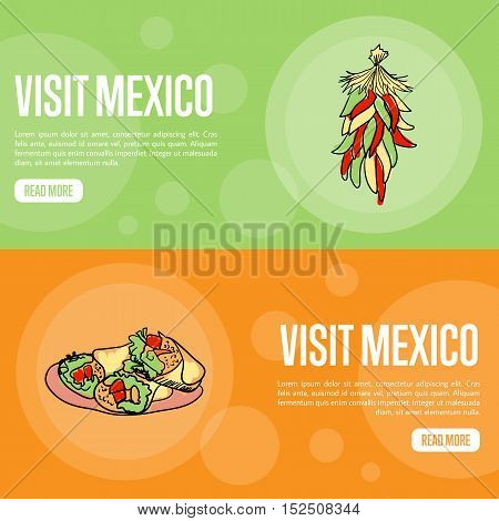 Visit Mexico banners. Mexican food such as bunch of chilli peppers, burritos hand drawn vector illustrations on national colors backgrounds. Mexican food. Mexico vector banners template. Travel to Mexico banner concept. Discover Mexico. Flyer of Mexico fo