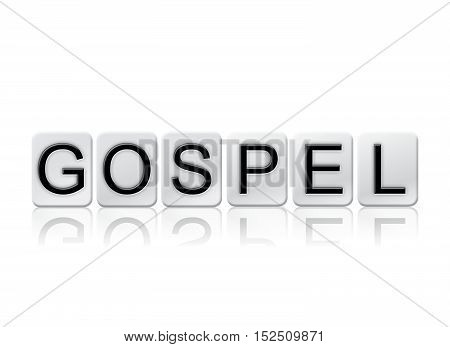 Gospel Isolated Tiled Letters Concept And Theme