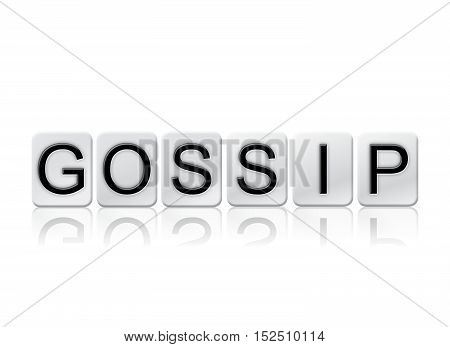 Gossip Isolated Tiled Letters Concept And Theme