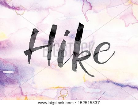 Hike Colorful Watercolor And Ink Word Art