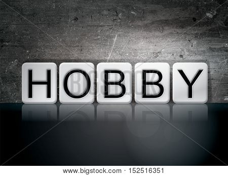 Hobby Tiled Letters Concept And Theme