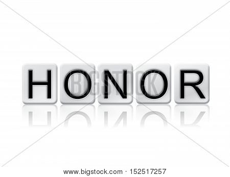 Honor Isolated Tiled Letters Concept And Theme