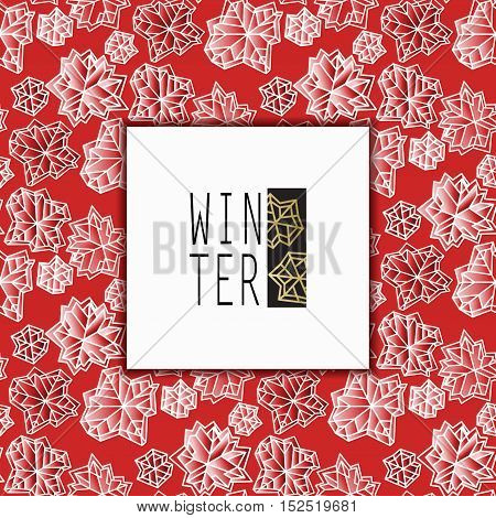 Square frame card. Winter polygonal trendy style snowflakes on red and gold background. Winter holidays snowfall concept winter label. Fall snowflake snow red white vector illustration stock vector.