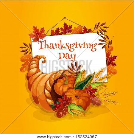Thanksgiving Day greeting card with vector element of cornucopia with vegetable and fruits harvest food. Thanksgiving symbol of plenty horn. Design with text and frame of autumn oak and maple leaves