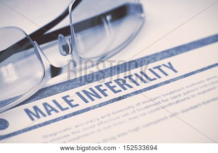 Diagnosis - Male Infertility. Medical Concept on Blue Background with Blurred Text and Spectacles. Selective Focus. 3D Rendering.