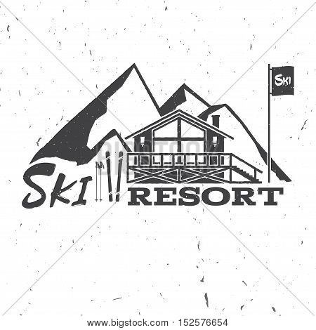 Ski resort concept with ski house. Vector ski club retro badge. Concept for shirt, print, seal or stamp. Ski club typography design- stock vector. Family vacation, activity or travel.