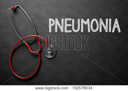 Medical Concept: Pneumonia -  Black Chalkboard with Hand Drawn Text and Red Stethoscope. Top View. Black Chalkboard with Pneumonia - Medical Concept. 3D Rendering.