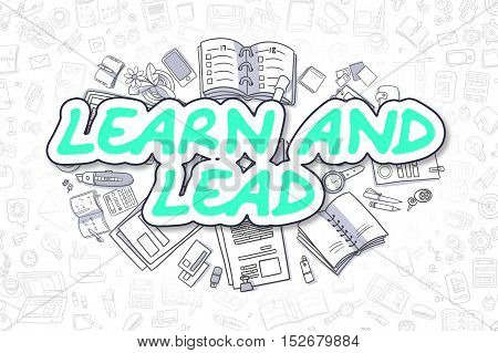 Business Illustration of Learn And Lead. Doodle Green Word Hand Drawn Doodle Design Elements. Learn And Lead Concept.