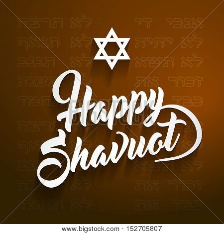 Happy Shavuot Greeting With Hebrew Letters On Background Means Jewish Holiday Of Shavuot