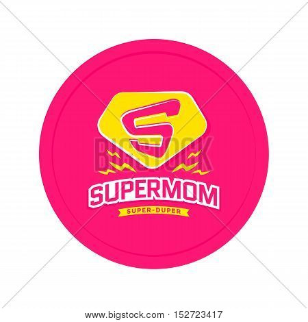 Super mom emblem. Super hero label. Vector illustration