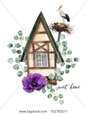 Watercolor happy home label. Watercolor house in Alpine style with white stork and nest, eucalyptus silver dollar and anemone flower on white background. Hand painted print. For design and background