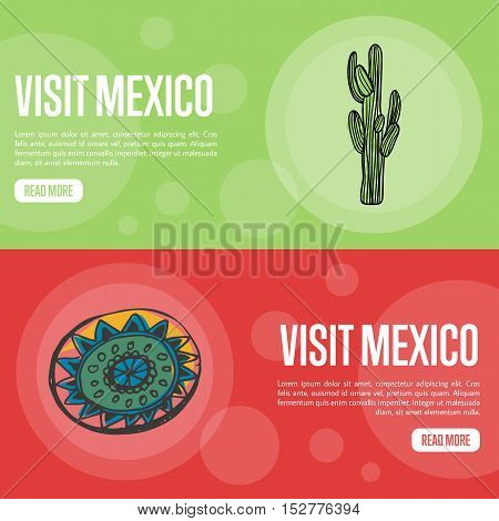 Visit to Mexico banners. Big dessert cactus, ethnic ornament hand drawn vector illustrations on national colors backgrounds. Mexico vector banners template. Travel to Mexico banner concept. Discover Mexico. Flyer of Mexico for travel agency or travel ad.