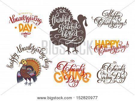 set of hand lettering inscriptions to thanksgiving day collection for greeting card, print, poster, flayer or holiday design, calligraphy vector illustration